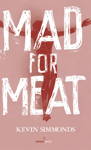 Kevin Simmonds MAD FOR MEAT