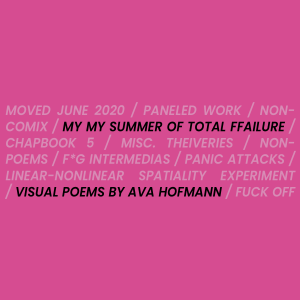 MY MY SUMMER OF TOTAL FFAILURE by Ava Hofmann